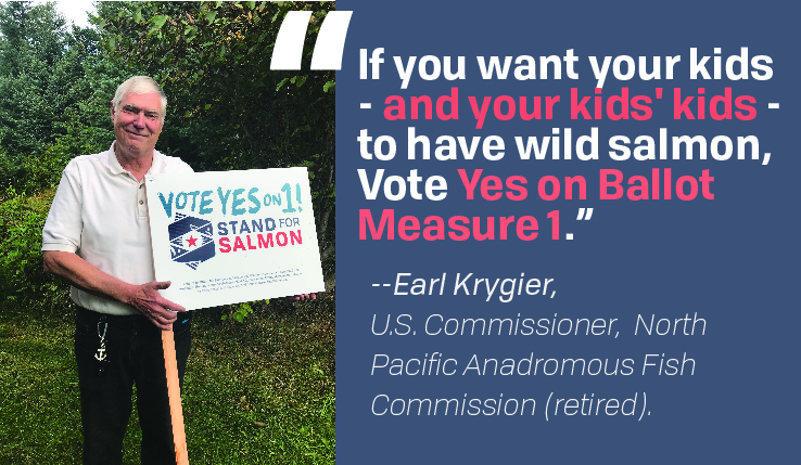 "Former U.S. Commissioner to Anadromous Fish Commission Says ""Vote YES on 1!"""